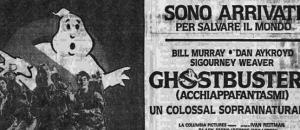 """32 anni fa """"Ghostbusters"""" usciva in Italia"""